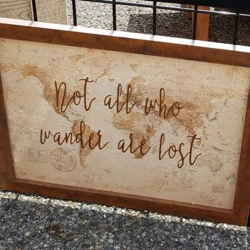 Not all who wander are lost 20 x 16 inch sign with antique world map / wedding gift for travelers