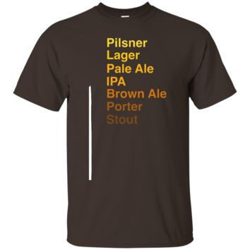 Pilsner Lager Pale Ale IPA Porter Stout Craft Beer Shirt