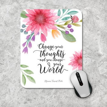 Quote Mousepad, Floral Mouse Pad, Watercolor Mouse Mat, Custom Mousepad, Wooden Mouse Pad, Inspirational Quote Mousepad,  Motivational Quote