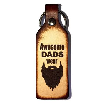 Awesome Dads Wear Beards Leather Engraved Keychain
