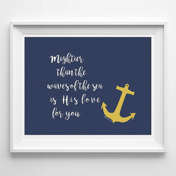 Mightier than the waves, Psalms 93:4, printable wall art, nursery decor, nautical print, 8x10