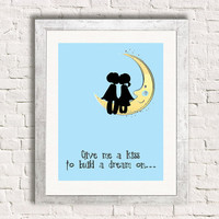 Give Me A Kiss To Build A Dream On - Moon Print - Art Print - Valentine - Louie Armstrong -  New Couple