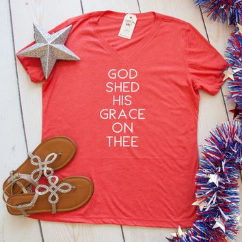God Shed His Grace on Thee Relaxed Ladies Vneck