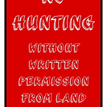 "No Hunting 12""X18"" Aluminum/PVC Sign"