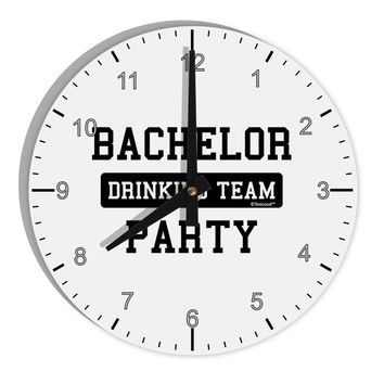 "Bachelor Party Drinking Team 8"" Round Wall Clock with Numbers"