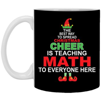 Math Teacher Christmas - Elf Christmas Cheer Mug 11 oz Mug