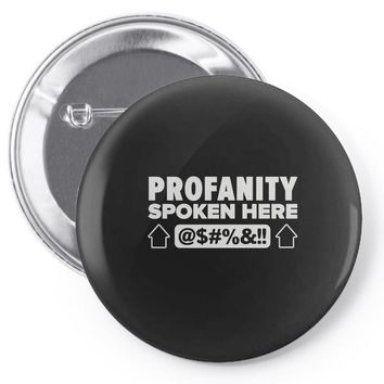 profanity spoken here Pin-back button