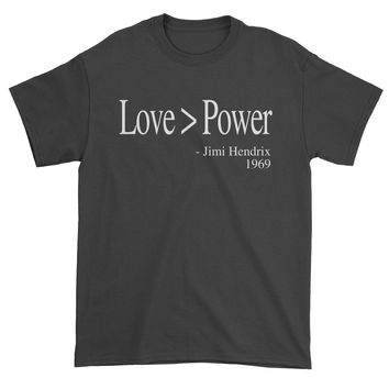Love Is Greater Than Power Quote Mens T-shirt