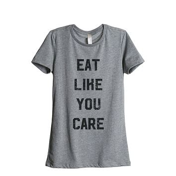Eat Like You Care