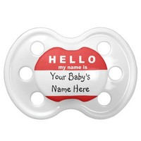 """Baby Gift Pacifier """"Hello my name is"""" Customize it BooginHead Pacifier"""