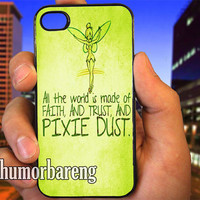 Tinkerbell Pixie Dust Quotes cover case for iPhone 4/4S/5/5C/5S/6/6 Plus Samsung Galaxy s3/s4/s5 Note 3/