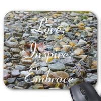 Love, Inspire, Embrace on watered rocks and stones Mouse Pad