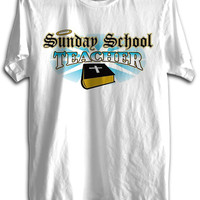 Sunday School Teacher  Christian Shirt