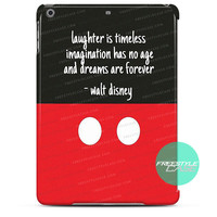 Quotes Wlat Disney iPad Case 2, 3, 4, Air, Mini Cover