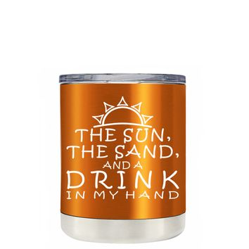 TREK The Sun The Sand and a Drink in my Hand on Translucent Orange 10 oz Lowball Tumbler