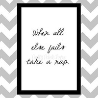 Take A Nap - Quote Art Print