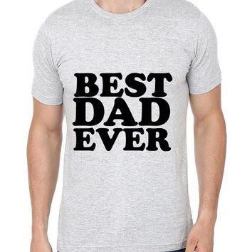 Best Dad Ever-Round Neck Men Tees 100% Cotton T-shirt-Father's Day Gifts