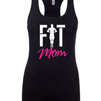 Fit Mom Shirt. Womens Workout Tank Top. Racerback Tank. Workout Tank. Crossfit Tank. Yoga Tank. Exercise Tank. Running Tank. Fitness Tank