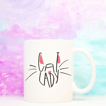 Cat Lady  Coffee Mug Coffee Cat Jokes Message Mug  Witty Coffee Mug   Hand Lettered Funny Coffee Mug  Cat Gift Typography Mug