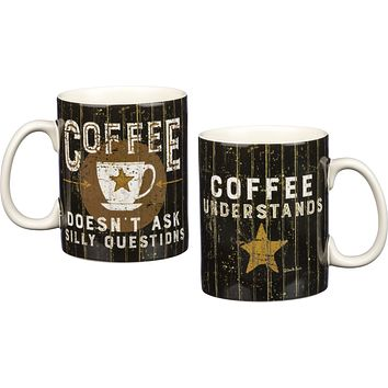 20oz Coffee Doesn't Ask Silly Questions Mug