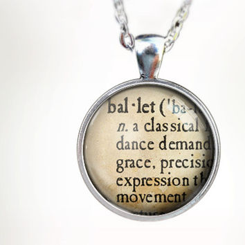 Ballet Definition : Glass Dome Necklace by HomeStudio. 24 inch chain included. Round art pendant jewelry. dance jewelry