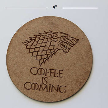 Game Of Thrones Coasters-Handmade, Wood Burning, Laser Etched-Funny mug Coasters-Coffee coasters-Wooden coffee coasters-Gift for best friend