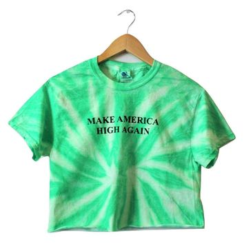 Make America High Again Neon Mint Green Tie-Dye Graphic Crop Top