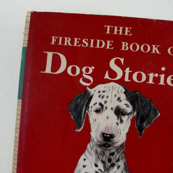 Vintage Dog Book, Fireside Book of Dog Stories, Edited by Jack Goodman, 1943 edition with Dust Jacket and Dogs of the World Map