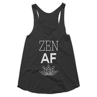 Zen AF Yoga, racerback tank, yoga, workout, tank top, gym shirt, fitness, top, hot yoga, yogi, meditation