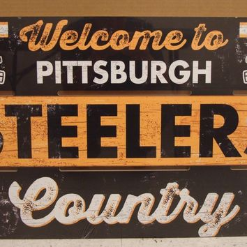 "PITTSBURGH STEELERS WELCOME TO STEELERS COUNTRY WOOD SIGN 19""X30'' NEW WINCRAFT"