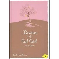 Devotions for the God Girl: Hayley DiMarco: FamilyChristian.com