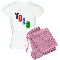 YOLO Women's Light Pajamas on CafePress.com