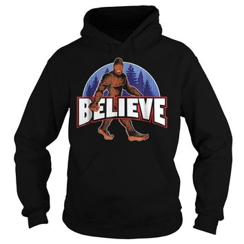 Bigfoot Believe Sasquatch T-Shirt Hoodie