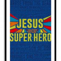 Jesus Is My Super-Hero - Lrg 11x17 Print, Christian Wall Art, Boy, Bedroom, Toddler, Religious Gift, Bible, Comic, Blue, hero, Jesus, God