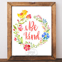 Be Kind Print, Nursery Wall Art, Decor, Printable, Nursery Bird, Girls Room Decor, Instant Download, Baby Girl, Floral Wreath, Watercolor