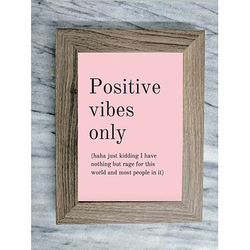 Positive Vibes Only Framed Quote Wall Art
