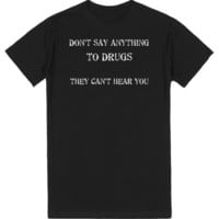 DON'T SAY ANYTHING | T-Shirt | SKREENED