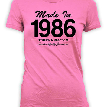 30th Birthday Gift Ideas For Her Bday Present Custom Birthday T Shirt Custom Shirt Bday TShirt Made In 1986 Birthday Ladies Tee - BG96