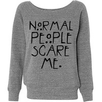Normal People Are Scary Sweater