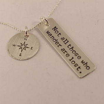 Not all those who wander are lost - sterling silver charm necklace with compass charm