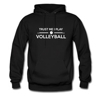 Trust me I play Volleyball hoodie sweatshirt tshirt