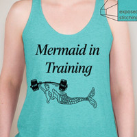 "Aqua - Mermaid Chic - ""Mermaid in Training"" Athletic NEXT LEVEL Racerback Shirt - FREE Shipping"