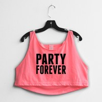 PARTY FOREVER
