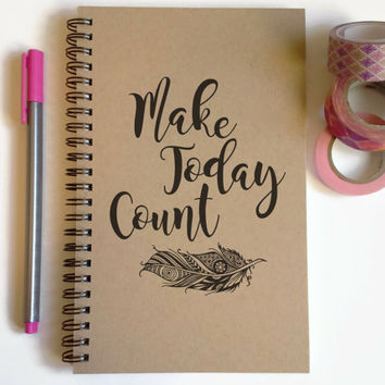 Writing journal, spiral notebook, cute diary, small sketchbook, scrapbook, 5x8 journal - Make today count, feather, motivational quote