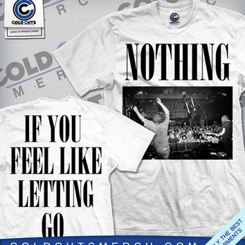 "Nothing ""Letting Go"" Shirt 