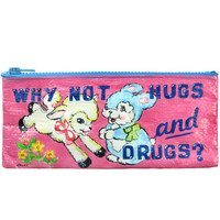 WHY NOT HUGS & DRUGS POUCH
