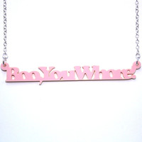 Boo, You Whore Mean Girls Necklace