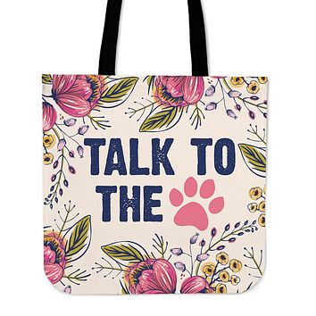 Talk To The Paw Linen Tote Bag