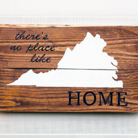 Virginia or any US state pallet wood state shape sign wall art - There's No Place Like Home. Reclaimed wood. Country Chic Rustic Cabin Decor