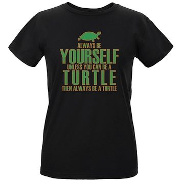 Always Be Yourself Turtle Womens Organic T Shirt